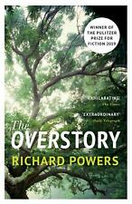 The Overstory: Shortlisted for the Man Booker Prize 2018 by Richard Powers