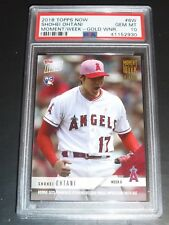 2018 TOPPS NOW SHOHEI OHTANI PSA 10 RC MOMENT OF THE WEEK GOLD #6W MOTW