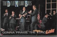 """THE DIXIE MELODY BOYS...""""GONNA PRAISE THE LORD""""..""""LIVE""""... LIVE CONCERT CASSETTE"""