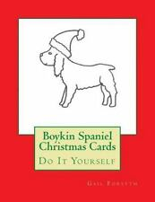 Boykin Spaniel Christmas Cards : Do It Yourself by Gail Forsyth (2015,.