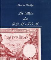 Les billets des D.O.M. - T.O.M 1987 Collection du Papier Monnaie Français