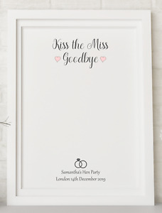 Kiss The Miss Goodbye Personalised Hen Do Party Keepsake Poster Print  A4 PR45