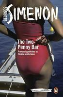 The Two-Penny Bar: Inspector Maigret #11 by Simenon, Georges | Paperback Book |