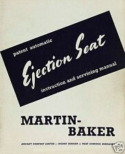MARTIN BAKER Mk 2 Mk 3 Ejection Seat Service Inst Manual RARE ARCHIVE 1950's Jet