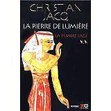 Christian Jacq - La Pierre de lumière, tome 2 : La Femme sage - 2000 - Broché