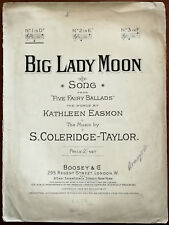 """More details for big lady moon from """"five fairy ballads"""" by kathleen easmon boosey & co pub. 1909"""