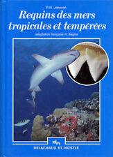 R. H. JOHNSON, REQUINS DES MERS TROPICALES ET TEMPÉRÉES 1990