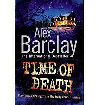 Time of Death, Barclay, Alex, New Book