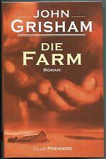 John Grisham - Die Farm