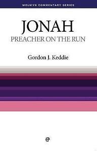 JONAH Preacher on the run Keddle Welwyn commentary WCS 9780852342312