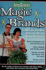 Joey Green's Magic Brands : Brand New Uses for Brand Name Products by Joey Green