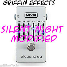 MXR Six Band EQ - Griffin Effects Modified - Silent Night Mod - Brand New!