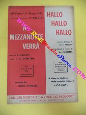 RARO SPARTITO SINGOLO A mezzanotte verra'Hallo 1963 LA VOCE DEL PADRONE no cd lp