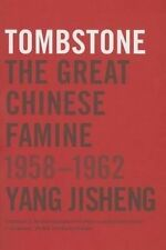 Tombstone: The Great Chinese Famine 1958-1962 Yang Jisheng 1st Edition Hardcover