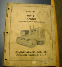 ALLIS-CHALMERS TRACTOR MODEL HD 16 PARTS LIST PRIOR TO SERIAL NO 5901