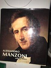 ALESSANDRO MANZONI NELLE SUE LETTERE - 1985, FEDERICO MOTTA ED.
