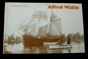 ALFRED WALLIS An Arts Council Exhibition 1968 ART EXHIBITION CATALOGUE