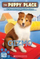 The Puppy Place #33: Gizmo by Ellen Miles