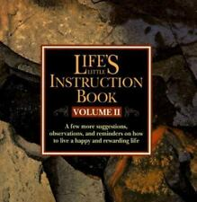 Lifes Little Instruction Book Volume II: A Few More Suggestions Observations and
