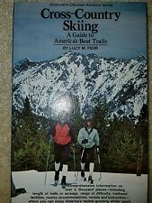Cross-country skiing: A guide to America's best trails...