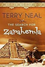 The Search for Zarahemla: Romance, suspense, and adventure, set in the archeolog
