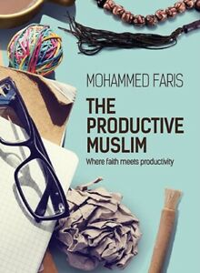 The Productive Muslim Book Where Faith Meets Productivity Amazing Book Very Good