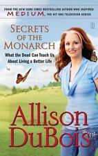 Secrets of the Monarch: What the Dead Can Teach Us about Living a Better Life (P