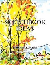 Sketchbook Ideas by Joseph Nordmann and Frances Ramsey (2015, Paperback)