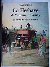histoire Hesbaye Waremme Amay cartes postales anciennes Faimes Donceel Villers