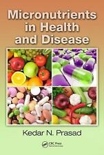 Micronutrients in Health and Disease by Kedar N. Prasad Hardcover Book (English)