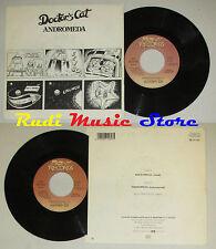 "LP 45 7"" DOCTOR'S CAT Andromeda 1986 italy MANY RECORDS 06 2011807 cd mc dvd*"