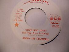 Bobby Lee Trammell Love Isn't/Tell Me That BLUE vinyl 45 RPM Soun Cot Records EX