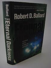 1st Edition ETERNAL DARKNESS Robert Ballard SHIPWRECK Science ARCHAEOLOGY