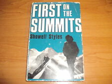 FIRST ON THE SUMMITS Showell Styles HB 1970 1st Photographs History Rare EVEREST