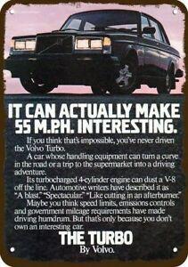 1983 VOLVO TURBO CAR Vintage Look REPLICA METAL SIGN - MAKE 55 M.P.H INTERESTING
