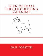 Glen of Imaal Terrier Coloring Calendar by Gail Forsyth (2015, Paperback)