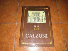 1834 1984 CALZONI CENTOCINQUANTA 150 ANNI DI VITA STORIA OFFICINE RIVA BOLOGNA