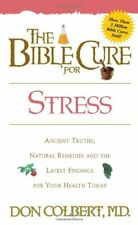 The Bible Cure for Stress: Ancient Truths, Natural