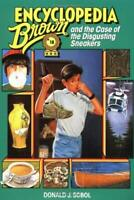 Encyclopedia Brown and the Case of the Disgusting Sneakers by Sobol, Donald J.
