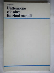 L'attenzione e le altre funzioni mentali Bonaretti medicina psicologia salute 32