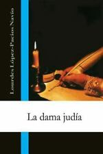 La Dama Judia by Lourdes Pacios Navio (2014, Paperback)