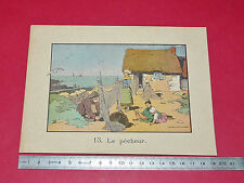 RARE 1920 CHROMO GRANDE IMAGE ECOLE BON-POINT PECHEUR ILLUSTRATEUR F. RAFFIN
