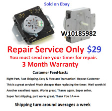 W10185982 Dryer Timer Repair Service, Read all description before purchasing!!