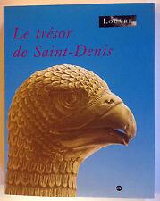 LE TRESOR DE SAINT-DENIS livre art histoire roi