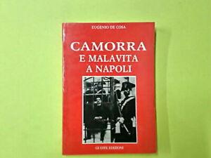 CAMORRA E MALAVITA A NAPOLI DE COSA EDIZIONI GI EFFE 1994