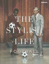Football: The Stylish Life by teNeues (Hardback, 2015)