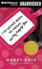 I've Never Been to Vegas, but My Luggage Has : Mishaps and Miracles on the...