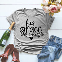 His Grace Is Enough T-Shirt Vintage Women O-Neck Graphic Christian Tee Shirt Top