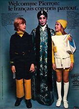PUBLICITE 1970  advertising  welcome pierron pret à porter mode enfant