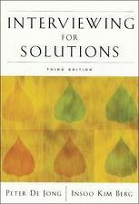 Interviewing for Solutions, Peter De Jong & Insoo Kim Berg 2007 PB rev 170226